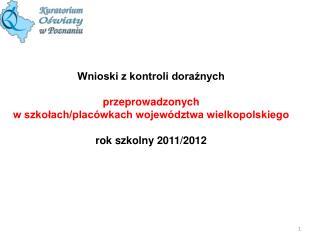 Wnioski z kontroli doraźnych  przeprowadzonych  w szkołach/placówkach województwa wielkopolskiego