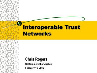 Interoperable Trust Networks