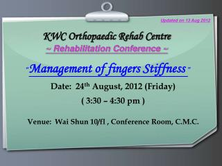 """ Management of fingers Stiffness  """