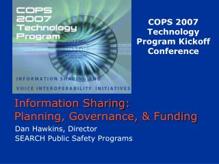 Information Sharing:  Planning, Governance, & Funding