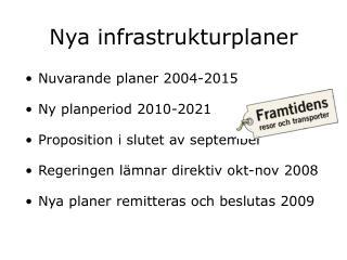 Nya infrastrukturplaner