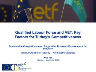 Qualified Labour Force and VET: Key Factors for Turkey's Competitiveness