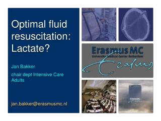 Optimal fluid resuscitation: Lactate?