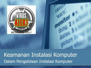 Keamanan Instalasi Komputer