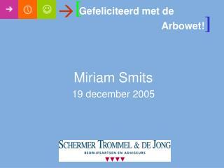 Miriam Smits 19 december  2005
