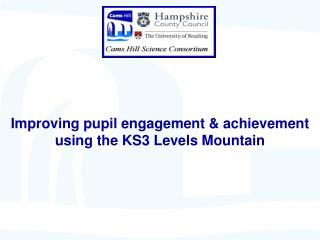 Improving pupil engagement  achievement  using the KS3 Levels Mountain
