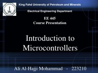 King Fahd University of Petroleum and Minerals Electrical Engineering Department EE 445