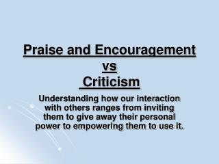 Praise and Encouragement  vs  Criticism
