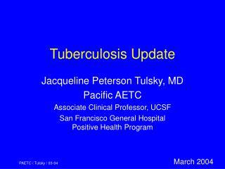 Tuberculosis Update