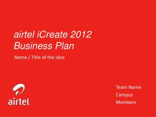 airtel iCreate  2012 Business Plan
