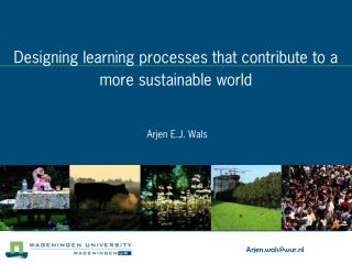 Designing learning processes that contribute to a more sustainable world