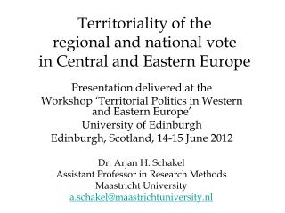Territoriality of the  regional and national vote  in Central and Eastern Europe