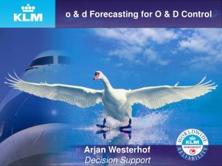 o & d Forecasting for O & D Control