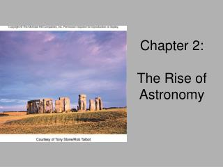 Chapter 2:  The Rise of Astronomy