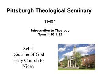 Set 4 Doctrine of God Early Church to Nicea