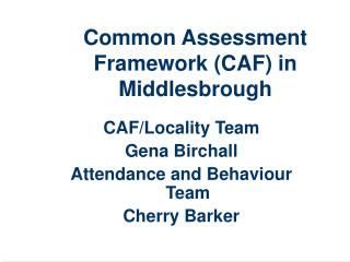 Common Assessment Framework (CAF) in Middlesbrough