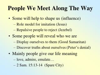 People We Meet Along The Way