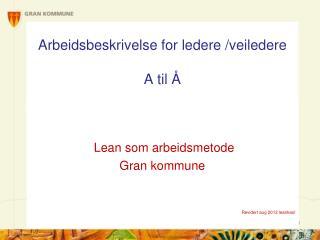 Arbeidsbeskrivelse for ledere /veiledere A til Å