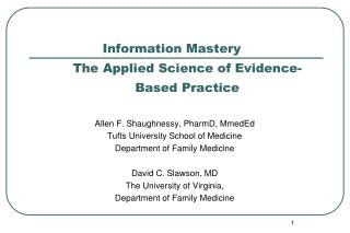 Information Mastery  	The Applied Science of Evidence-	Based Practice
