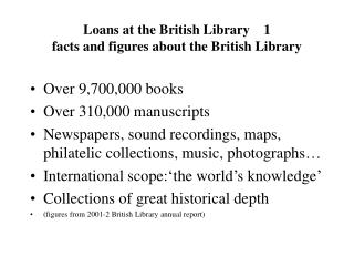 Loans at the British Library    1 facts and figures about the British Library