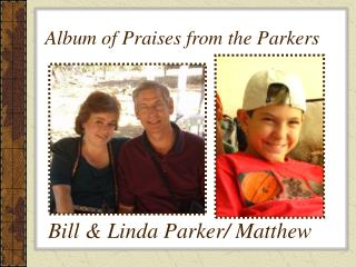 Album of Praises from the Parkers