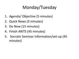 Monday/Tuesday