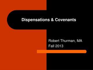 Dispensations & Covenants