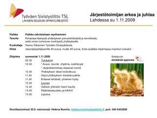 Järjestötoimijan arkea ja juhlaa Lahdessa su 1.11.2009