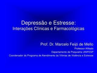 Depress�o e Estresse: Intera��es Cl�nicas e Farmacol�gicas