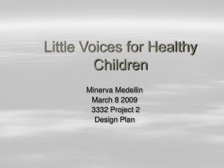 Little Voices for Healthy  Children