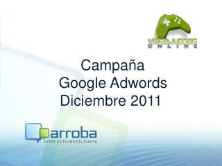 Campaña   Google Adwords Diciembre 2011