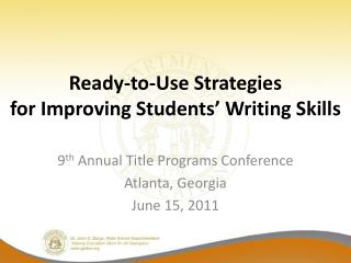 Ready-to-Use Strategies  for Improving Students  Writing Skills