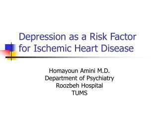 Depression as a Risk Factor for Ischemic Heart Disease