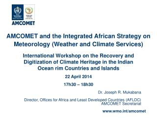 AMCOMET and the Integrated African Strategy on Meteorology (Weather and Climate Services)