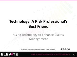 Technology: A Risk Professional's Best Friend