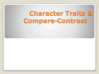Character Traits & Compare-Contrast
