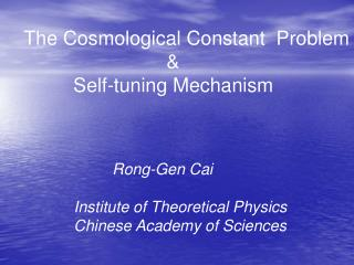 The Cosmological Constant  Problem                             &            Self-tuning Mechanism