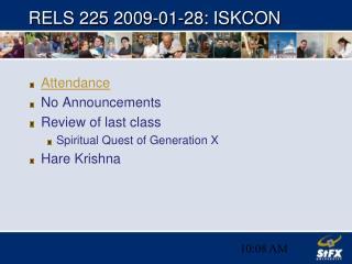 RELS 225 2009-01-28: ISKCON