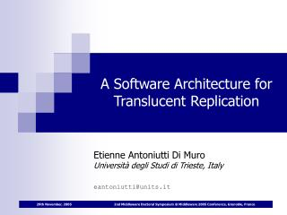 A Software Architecture for Translucent Replication