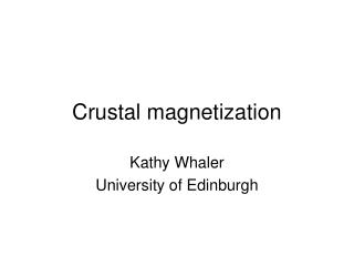 Crustal magnetization