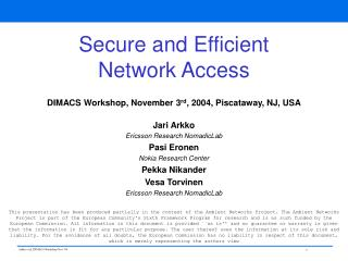 Secure and Efficient Network Access
