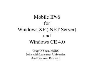 Mobile IPv6 for Windows XP (.NET Server) and Windows CE 4.0