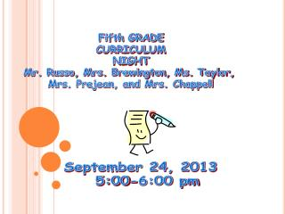 Fifth GRADE CURRICULUM NIGHT Mr. Russo, Mrs. Brewington, Ms. Taylor,