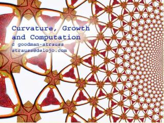 Growth, Curvature and Computation