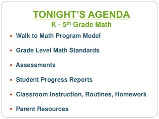 Walk to Math Program Model  Grade Level Math Standards  Assessments  Student Progress Reports