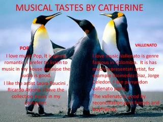 MUSICAL TASTES BY CATHERINE