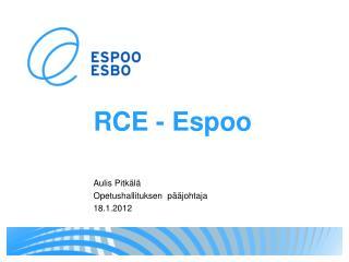 RCE - Espoo