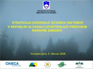 Kranjska gora, 5. februar 2008