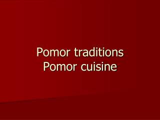 Pomor traditions Pomor cuisine