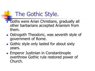 The Gothic Style.